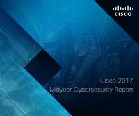 Отчет Cisco по информационной безопасности за первое полугодие 2017 г.